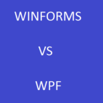 Winforms versus WPF: Which is better?