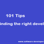 101 Tips for finding the right developer