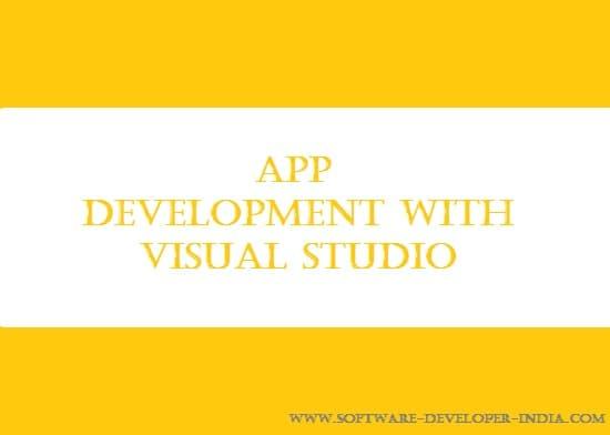 App Development With Visual Studio | Software Developer India