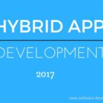 Hybrid App Development in the year 2017