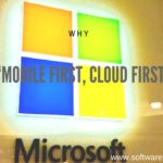 "Why Microsoft's Theme Is ""Mobile First, Cloud First"""