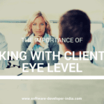 The Importance Of working With Clients On Eye Level