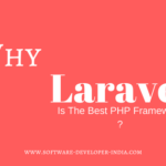 10 Reasons Why Laravel Is The Best PHP Framework
