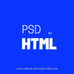 Website Development: What is PSD (Photoshop) to HTML/ CSS conversion?